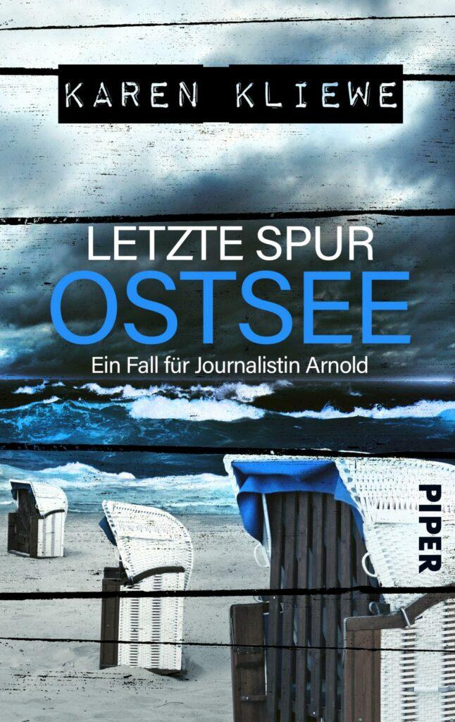 Band 1: Letzte Spur Ostsee – Autorin Karen Kliewe