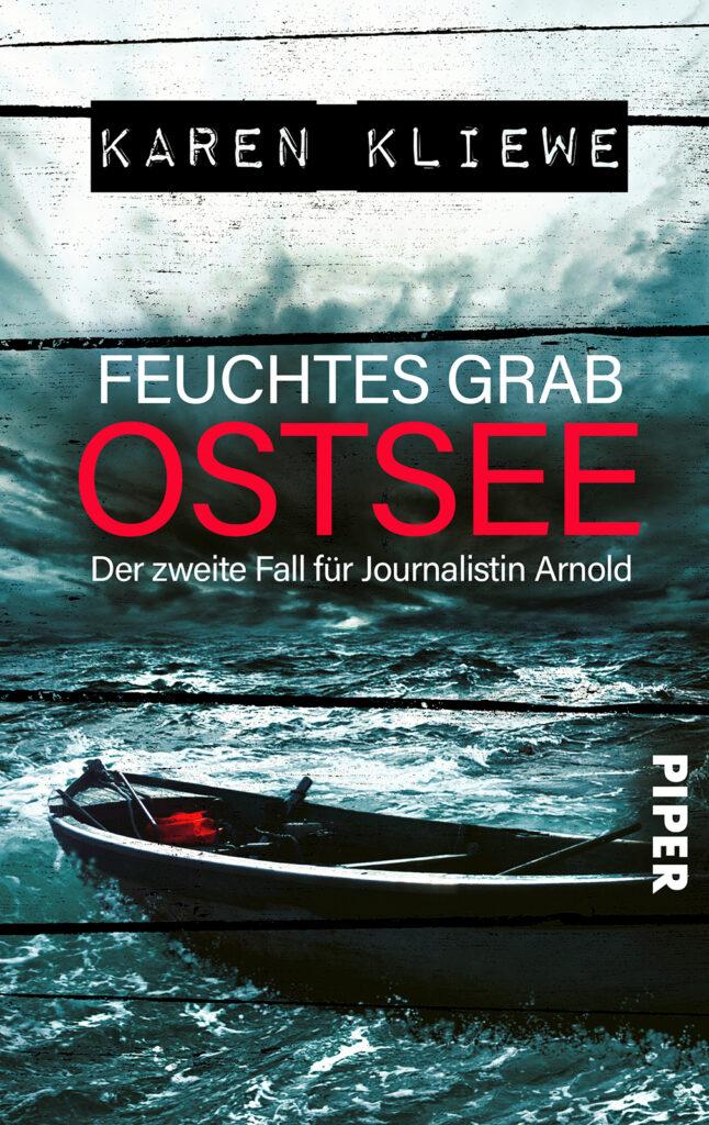 Band 2: Feuchtes Grab Ostsee – Autorin Karen Kliewe